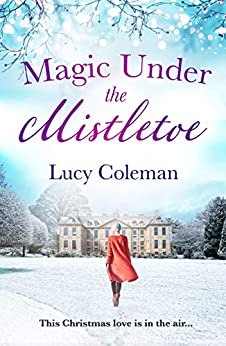 Magic Under the Mistletoe (English Edition) van [Coleman, Lucy]