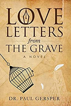 Love Letters From The Grave EBook Dr Paul Gersper Jill