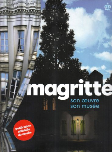 Magritte : Son oeuvre, son musée