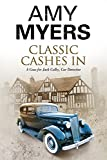 Classic Cashes In: A British Classic Car Mystery (A Jack Colby Mystery)