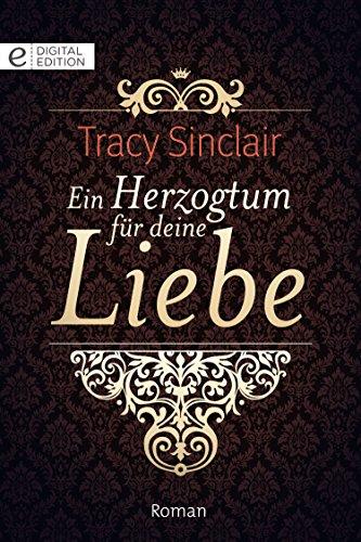 Herzogtum Sammlung (Ein Herzogtum für deine Liebe (Digital Edition))