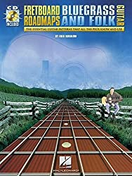Fretboard Roadmaps - Bluegrass and Folk Guitar: The Essential Guitar Patterns That All the Pros Know and Use by Fred Sokolow (2001-10-01)