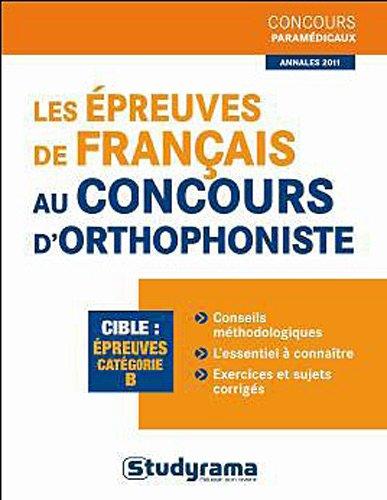 Prparer les preuves de francais au concours d'orthophoniste B
