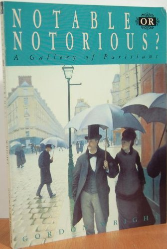 Notable of Notorious Gallery of Parisians por Gordon Wright