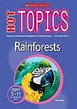 Rainforests (Hot Topics)