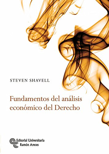 Fundamentos del Análisis Económico del Derecho (Monografías de Economía)