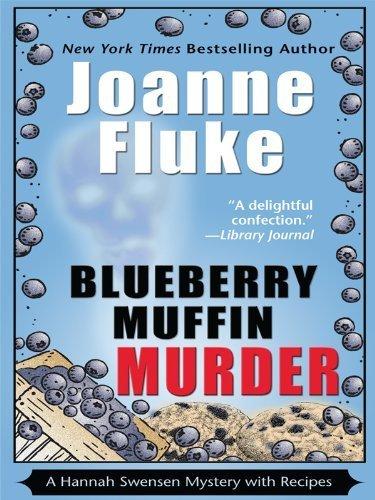 Blueberry Muffin Murder (Wheeler Large Print Cozy Mystery) by Fluke, Joanne (2010) Paperback