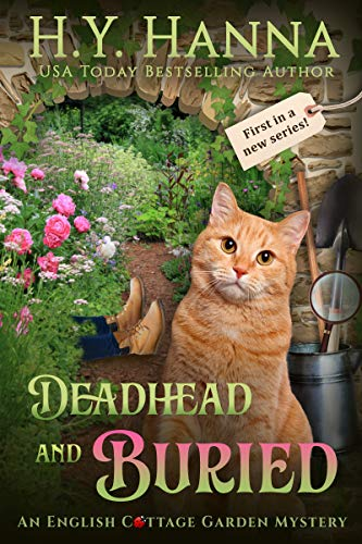 Deadhead and Buried (English Cottage Garden Mysteries ~ Book 1) (The English Cottage Garden Mysteries) (English Edition)