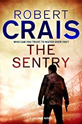 The Sentry: A Joe Pike Novel (Joe Pike series Book 3)
