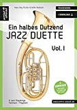 Ein halbes Dutzend Jazz-Duette - Vol.1 - Tenorhorn: 6 Jazz-Playalongs - Fulltrack & Playback (inkl. Audio CD). Songbook. Musiknoten.