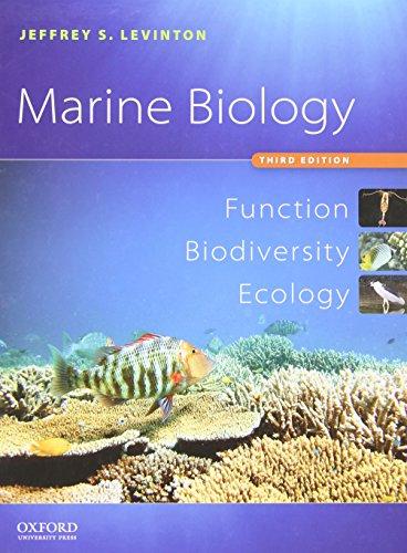 Marine Biology: Function, Biodiversity, Ecology di Jeffrey S. Levinton