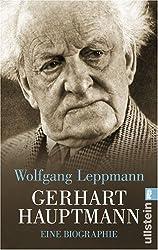 Gerhart Hauptmann: Eine Biographie