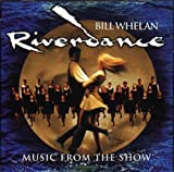 Riverdance: Songs from the Show - Bill Whelan