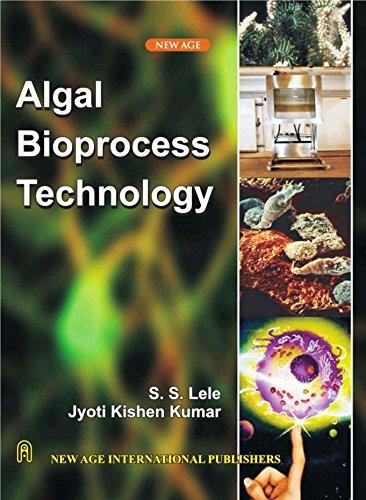 Algal Bioprocess Technology