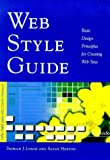 Web Style Guide: Basic Design Principles for Creating Web Sites by Mr. Patrick J. Lynch (1999-02-08)