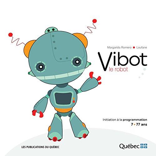 Vibot le robot par Université Laval