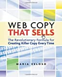 Image de Web Copy That Sells: The Revolutionary Formula for Creating Killer Copy Every Time