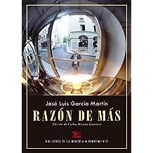 Razón de más (Biblioteca de la Memoria, Serie Menor)