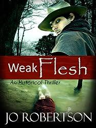 Weak Flesh (English Edition)