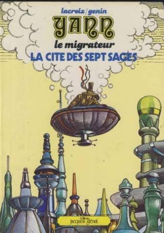 Yann le migrateur, n° 2 : La Cité des sept sages