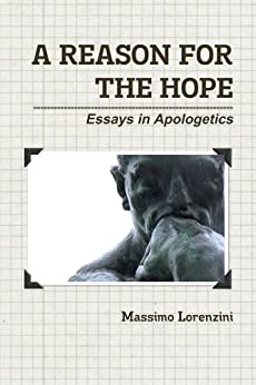apologetics essay Christian news and views about apologetics the best articles from christianity today on apologetics.