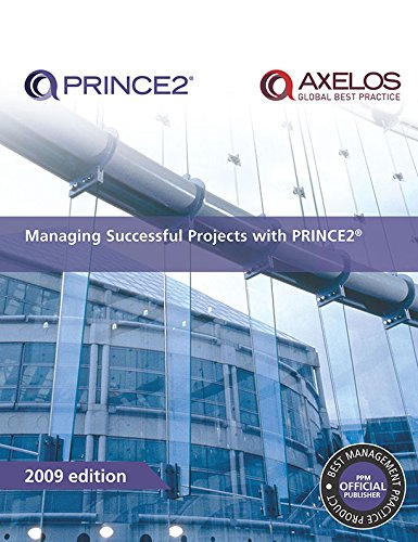 Managing Sucessful Projects with PRINCE 2. Edition 2009