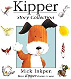 "Kipper Story Collection: ""Kipper"", ""Kipper's Birthday"", ""Kipper's Toybox"", ""Kipper's Snowy Day"""