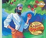 Johnny Appleseed (Rabbit Ears American Heroes & Legends) by James Howard Kunstler (2013-06-04)