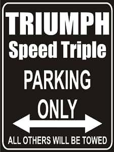 Pema Panneau Stationnement uniquement triumph-speed-triple–Parking Lot Sign