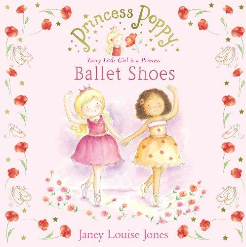 Princess Poppy: Ballet Shoes (Princess Poppy Picture Books, Band 2)