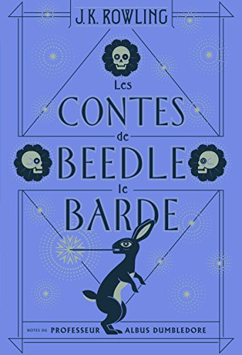 Les Contes de Beedle le Barde par J.K. Rowling