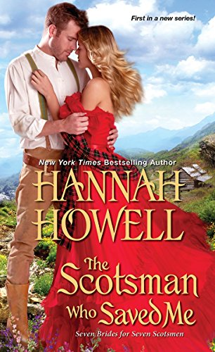 The Scotsman Who Saved Me (Seven Brides/Seven Scotsmen) (Hannah Howell Ebooks)