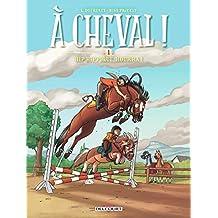 A cheval T01 - 48H BD 2018