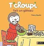 """Afficher """"T'choupi fait un gâteau"""""""