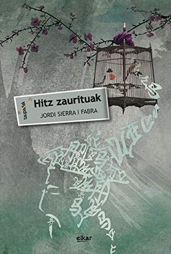Hitz zaurituak (Taupadak Book 51) (Basque Edition) por Jordi Sierra i Fabra