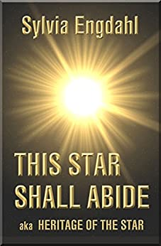 Book cover image for This Star Shall Abide, aka Heritage of the Star