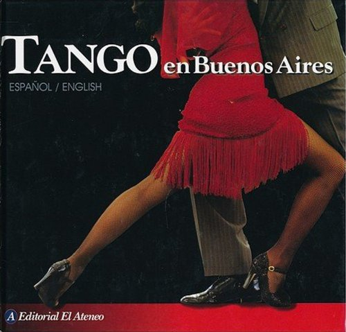 Tango en Buenos Aires/Tango in Buenos Aires por Ricardo Garcia Blaya