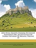 eBook Gratis da Scaricare Atti Della Societa Italiana Di Scienze Naturali E del Museo Civico Di Storia Naturale Di Milano Volume 12 (PDF,EPUB,MOBI) Online Italiano
