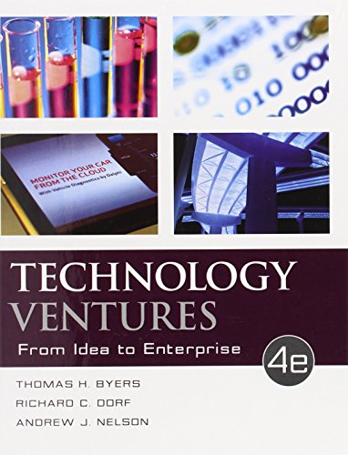 Technology Ventures: From Idea to Enterprise (Irwin Industrial Engineering)