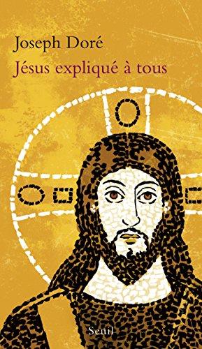 Jésus expliqué à tous