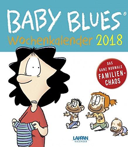 Baby Blues - Kalender 2018 - Lappan-Verlag - Wochenkalender 21 cm x 24 cm