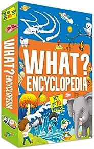 Encyclopedia : What? Encyclopedia Set of 10 Books