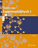Experimentalphysik 3: Atome, Moleküle und Festkörper (Springer-Lehrbuch) - Wolfgang Demtröder