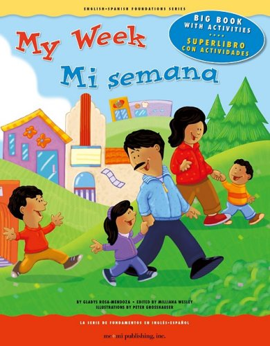 My Week/Mi Semana (English and Spanish Foundations) por Gladys Rosa-Mendoza
