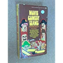 Movie Comedy Teams by Leonard Maltin (1974-01-01)