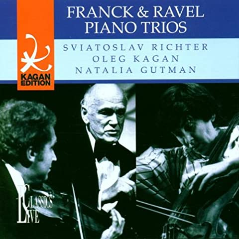 Oleg Kagan Edition, Vol. 14 / Franck : Trio Op. 1 - Maurice Ravel : Trio