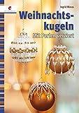Weihnachtskugeln: Mit Perlen verziert