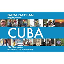 CUBA - viaggi e pensieri (SeBookGO Vol. 9) (Italian Edition)