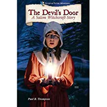 [ [ [ The Devil's Door: A Salem Witchcraft Story (Historical Fiction Adventures (Paperback)) [ THE DEVIL'S DOOR: A SALEM WITCHCRAFT STORY (HISTORICAL FICTION ADVENTURES (PAPERBACK)) ] By Thompson, Paul B ( Author )Sep-01-2010 Paperback