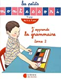 J'apprends la grammaire - Tome 2, De 6 à 9 ans